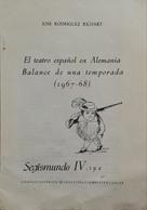 El Teatro Español En Alemania, Le Théâtre Espagnole En Allemagne. 8 Pages. - Culture