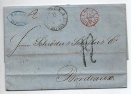 1858 - LETTRE De LUBECK / LUEBECK (TOUR ET TAXI) Avec CACHET ENTREE ROUGE VALENCIENNES Pour BORDEAUX - 1849-1876: Klassik