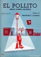 EL POLLITO TANGO MILONGA PARA PIANO MUSICA POR FRANCISCO CANARO COLECCION DE LA GUARDIA VIEJA PARTITURA - NTVG. - Partituras