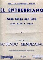 EL ENTRERRIANO GRAN TANGO CON LETRA PARA PIANO Y CANTO POR ROSENDO MENDIZABAL PARTITUTA - NTVG. - Partituras