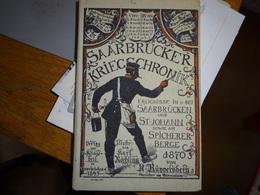 Saarbrücken Kriegschronik - Livres, BD, Revues