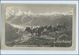 W7W63/ Chocolat Velma Suchard AK Alpe De Hohbalm Zermatt AK Kühe Ca.1910 - Non Classés
