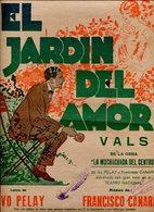 EL JARDIN DE AMOR VALS DE LA OBRA MUCHACHADA DEL CENTRO MUSICA DE FRANSCISCO CANARO LETRA DE IVO PELAY PARTITUTA - NTVG. - Partituras