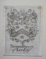 Ex-libris Héraldique XVIIIème - THOMAS BARRETT OF LEE - Ex-libris
