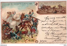 DIE GARDEDRAGONER A. 16 AUG. 1870 LITHOGRAPHIE APPEIL NACH DER SCHLACHT PRECURSEUR 1901 TBE - Altre Guerre