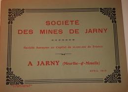 ALBUM ERNEST MESIERE SOCIETE DES MINES DE JARNY Meurthe Et Moselle 1913 Mine De Fer Mineurs Lorraine - Lorraine - Vosges