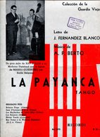 LA PAYANCA TANGO MILONGA LETRA DE J FERNANDEZ BLANCO MUSICA DE AUGUSTO P BERTO PARTITURA - NTVG. - Partituras
