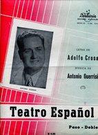 TEATRO ESPAÑOL PASO DOBLE LETRA DE ADOLFO CROSA MUSICA DE ANTONIO GUERRISI PARTITURA - NTVG. - Partituras