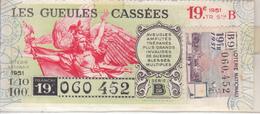 LES GUEULES CASSÉES  1951 - Lotterielose