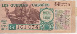 LES GUEULES CASSÉES  1946 - Lotterielose