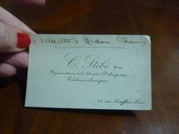 CARTE DE VISITE ANCIENNE C. STEBE REPRESENTANT DE LA LIBRARIE DELAGRAVE  15 RUE SOUFFLOT PARIS 5EME - Cartoncini Da Visita
