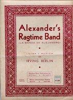 ALEXANDER'S RAGTIME BAND LA BANDA DE ALEJANDRO LETRA Y MUSICA DE IRVING BERLIN - NTVG. - Partituras