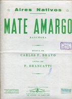 AIRES NATIVOS MATE AMARGO RANCHERA MUSICA DE CARLOS F BRAVO LETRA DE F BRANCATTI PARTITURA - NTVG. - Partituras