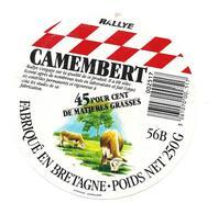 ETIQUETTE De FROMAGE..CAMEMBERT Fabriqué En BRETAGNE ( Morbihan 56-B)..RALLYE - Formaggio