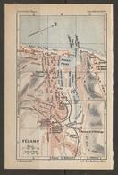 CARTE PLAN 1931 FÉCAMP - CASINO JETÉE NORD PHARE JETÉE SUD PHARE DISTILLERIE De La BÉNÉDICTINE - Topographische Kaarten