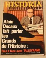 Revue 1974 HISTORIA N°335 Talleyrand Decaux Et Les Grands De L'histoire - Histoire
