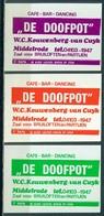 """3 Alte Zündholzschachteletiketten, Cafe-Bar """"De Doofpot"""" Middelrode, W.C. Kouwenberg Van Curyk, Holland Mit Nr.: Z 5676 - Zündholzschachteletiketten"""