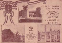 1950-Trieste AMG-FTT Trentennale Fondazione Circolo Filatelico Triestino E XIX Adunata Filatelica Triveneta - Trieste