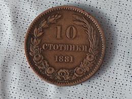 Bulgarie 10 Ctotnhkn 1881 STOTINKI - Bulgarie