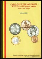 Catalogue Des MONNAIES BELGES - Edition De 2001, Peter EYCKMANS. - Livres & Logiciels