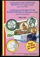 Catalogue Des MONNAIES Et BILLETS DE BANQUE BELGES - Edition De 2002, Peter EYCKMANS. - Livres & Logiciels
