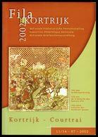 """Catalogue De L'EXPOSITION PHILATELIQUE """"FILA KORTRIJK 2002"""" - Textes En FR/NL/D. - Timbres"""