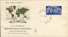 1949-Italia L.50 Anniversario UPU Su Fdc Venetia - 1946-.. République