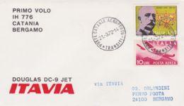 1972- Aerogramma Itavia I Volo Douglas Dc 9 Catania Bergamo Del 21 Marzo - 6. 1946-.. Republic