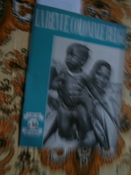 La Revue Coloniale Belge 50 (01/11/1947) : Congo, Ss Léopoldville, Art Congolais - Livres, BD, Revues