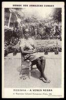 ROSINHA A Venus Negra. Postal Publicitario Dos ARMAZENS CUNHA Porto - Exposição Colonial Portuguesa. ALVÃO - PORTUGAL - Porto