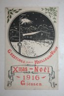 Greetings   Meilleurs Voeux - Xmas - Noel  1916 - Giessen  ( Voir Au Dos  ) - Weltkrieg 1914-18