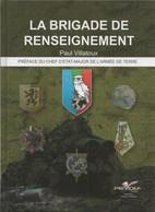 LA BRIGADE DE RENSEIGNEMENT ARMEE FRANCAISE - Libri