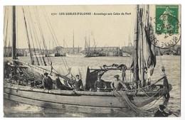 CPA 85 LES SABLES D' OLONNE Accostage Aux Cales Du Port - Sables D'Olonne