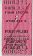 France Billet Du 18 12 1953 Train Spécial Du Congrès Du Parlement 1953 - Biglietti Di Trasporto