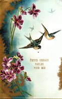 CPA  -  Embossée Ou Gaufrée  - Petits Oiseaux Parlez Pour Moi - Fleurs Et Moineaux  - écrite - Flowers