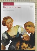 Libro Barocco E Rococò Vol.6° Di Bertelli Briganti Giuliano Electa/Mondadori 1997-vedi Foto------------------(719D) - Arts, Antiquity