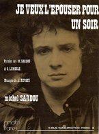 PARTITION JE VEUX L'EPOUSER POUR UN SOIR DE SARDOU / DELANOE / REVAUX PAR MICHEL SARDOU -1974- EXC ETAT COMME NEUF - Music & Instruments