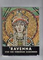 Ravenna - Stad Van Verborgen Schoonheid / Breda, September 1955 / Dr L. Van Egeraat - Libros, Revistas, Cómics
