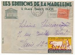 """FRANCE - Env En-tête """"Editions De La Madeleine DIJON"""" Vignette XIe Salon De La Machine Agricole Paris 1932 - Erinnophilie"""