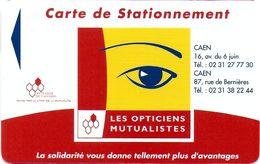 CARTE DE STATIONNEMENT A BANDE MAGNÉTIQUE VILLE DE CAEN 14 CALVADOS  LES OPTICIENS MUTUALISTES - Francia