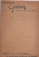 Petit Carnet Publicitaire De Bistro/Fromages GERBER/Crème De Gruyère/offre à Vos Enfants Des  Jouets/Vers 1950-70 VPN303 - Autres