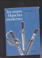 Les Armes Blanches Modernes - Messen