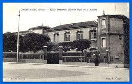 CPA Noisy Le Sec Ecole Cottereau Ed. Coupe Non Voyagé Petit Prix Dept 93 - Noisy Le Sec
