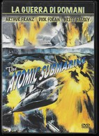 THE ATOMIC SUBMARINE - LA GUERRA DI DOMANI - FANTASCIENZA - DVD DOLBY - LINGUA ITALIANO E INGLESE - Science-Fiction & Fantasy