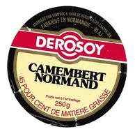 ETIQUETTE De FROMAGE..CAMEMBERT Fabriqué En NORMANDIE ( Orne 61-AJ)..DEROSOY..Distribué Par VINIPRIX - Cheese