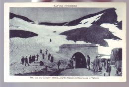 73 - VALLOIRE - COL DU GALIBIER - ANIMÉE - - Francia