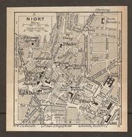 CARTE PLAN 1931 NIORT - PLACE De La BRECHE PLACE CHANZY FORT FOUCAULT GARE ÉCOLE NORMALE - Topographische Kaarten