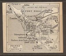 CARTE PLAN 1931 FOURAS - CASINO PORT NORD SÉMAPHORE LA FÉE Du BOIS FORT De L'AIGUILLE SOURCE Du PARADIS - Topographische Kaarten