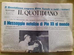 Journal Italien Il Quotidiano Message De Noel Du Pape Pie XII Au Monde Dimanche 25 Decembre 1955 - Livres, BD, Revues