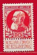 Belgique N°74 (recto) 10c Rouge 1905 * - 1905 Grosse Barbe